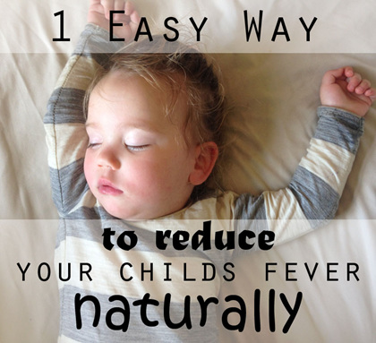 1 easy way to reduce fever naturally for babies and toddlers