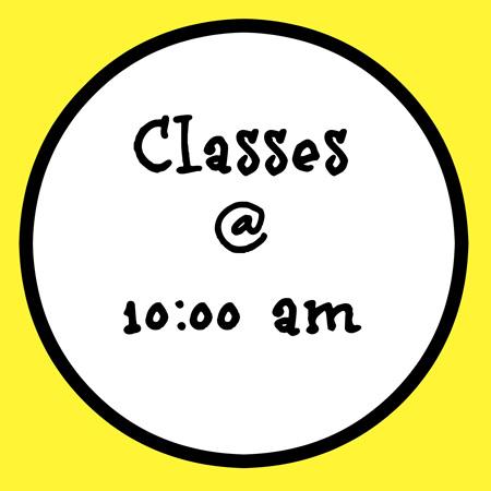 10:00 AM CLASSES