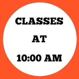 10:00 AM CLASSES
