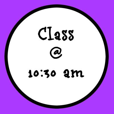 10:30 AM CLASS