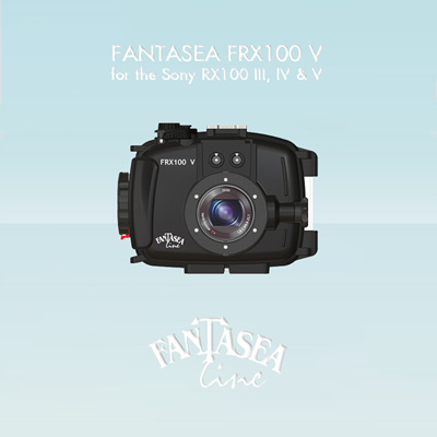 11 May 2017: Fantasea FRX100 V Housing for Sony RX100 MK III, IV & V