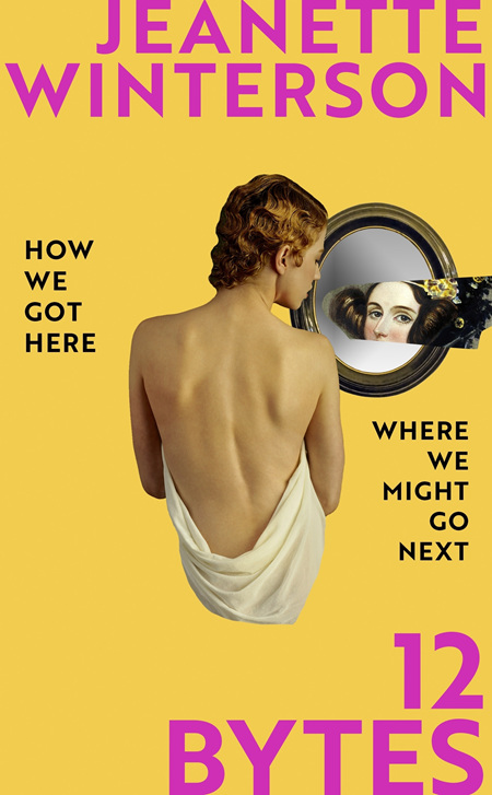 12 Bytes: How We Got Here, Where We Might Go Next (PRE-ORDER ONLY)