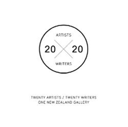 20 / 20: Twenty Artists / Twenty Writers One New Zealand Gallery