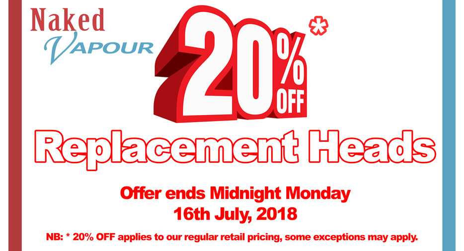 20% OFF ALL Replacement Heads