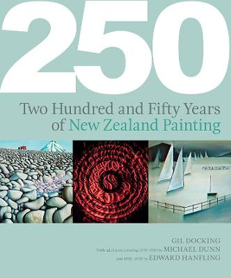 250 Years Of New Zealand Painting