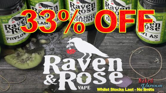 33% OFF Raven & Rose e-Liquids @ Naked Vapour