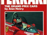 Ferrari The Grand Prix Cars by Alan Henry
