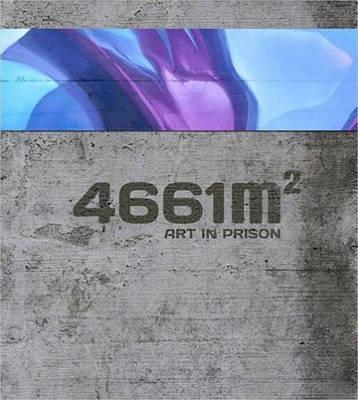 4661 m2 : Art in Prison