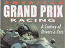 American Grand Prix Racing, A Century of Drivers & Cars by Tim Considine