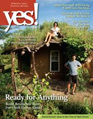 Yes! Issue 55, Ready for Anything: Build Resilience Now For Hard Times Ahead