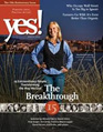 Yes! Issue 60 Winter 2012: The Breakthrough,