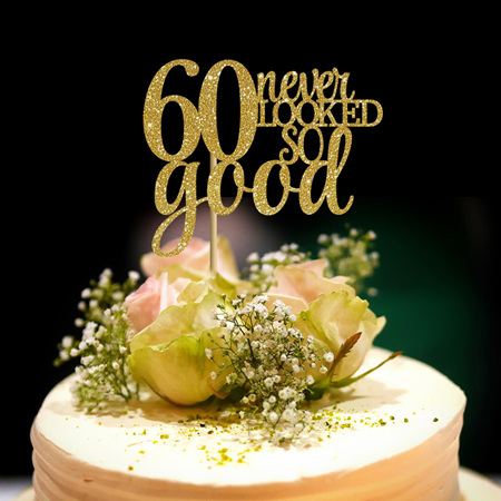 60 Never Looked So Good Cake Topper ..or any age