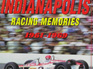Indianapolis Racing Memories 1961-1969 by Dave Friedman