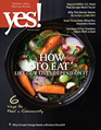 Yes! Issue 68, How To Eat Like Our Lives Depend On It