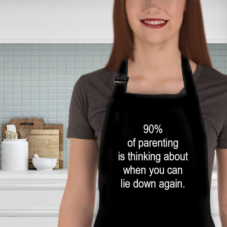 90 per cent of parenting funny apron