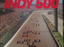 The History of the Indy 500 by Bill Holder