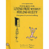 Exercises For Living - Living Free without Guilt