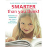 Smarter Than You Think!