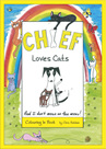 Chief Loves Cats, and I don't mean on the menu! (Colouring In Book)