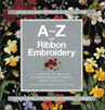 CB90693   A-Z of Ribbon Embroidery