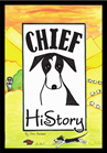 Chief-His Story