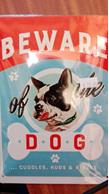 Beware of the dog - cuddles, hugs and kisses