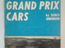 Grand Prix Cars by Denis Jenkinson - Signed Copy