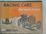 Racing Cars that Made History by David C Cooke