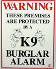 K9 Burglar Alarm
