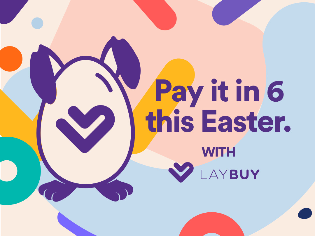 YAY!!! Now shopping is even easier this Easter with LAYBUY
