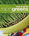 How to Grow Microgreens, Fionna Hill