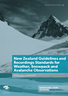 GRSWSAO - NZ Guidelines & Recording Standards for Weather, Snowpack & Avalanche