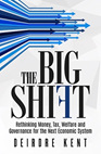 The Big Shift by Deirdre Kent