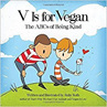 V is for Vegan by Ruby Roth