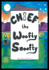 Chief The Woofty Snoofty