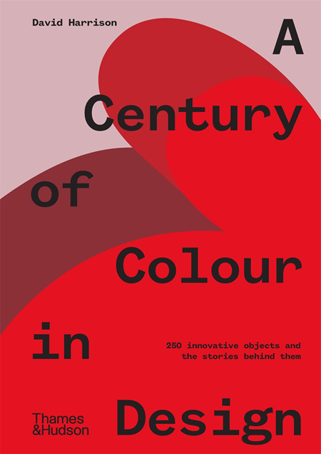 A Century Of Colour In Design (PRE-ORDER ONLY)