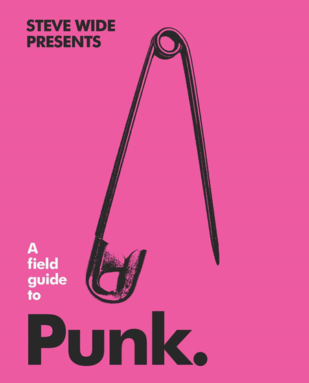 A Field Guide To: Punk