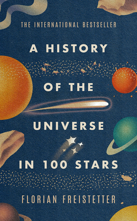 A History of the Universe in 100 Stars (PRE-ORDER ONLY)