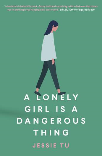 A Lonely Girl Is A Dangerous Thing (PRE-ORDER ONLY)