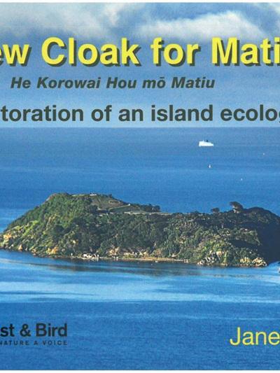 A New Cloak for Matiu - The restoration of an island ecology