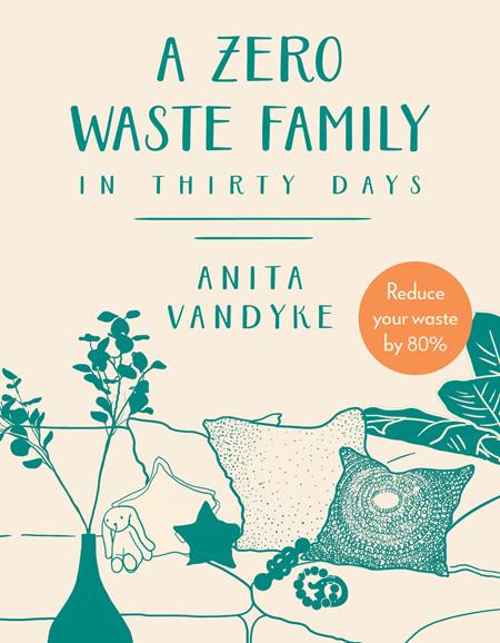 A Zero Waste Family In Thirty Days