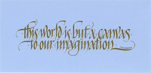 ABR calligraphy sample: this world is but a canvas to our imagination (Thoreau)