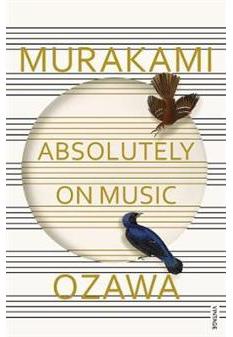 Absolutely on Music: Conversations With Seiji Ozawa