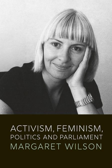 Activism, Feminism, Politics and Parliament