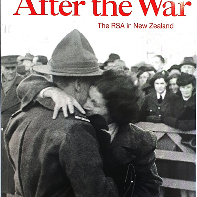 After the War: The RSA in New Zealand