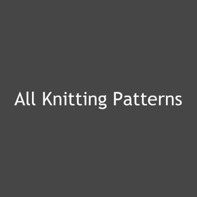 All Knitting Patterns