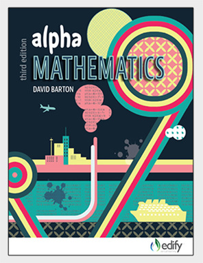 Alpha Mathematics - author David Barton - available from Edify