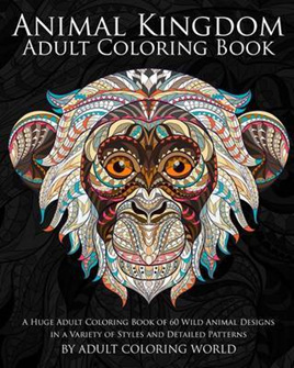 Animal Kingdom: Adult Coloring Book