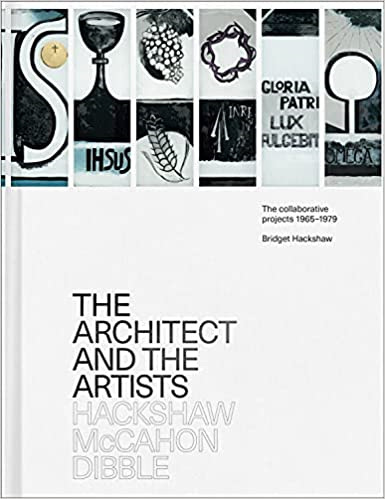 Architect and the Artists: Hackshaw, McCahon, Dibble