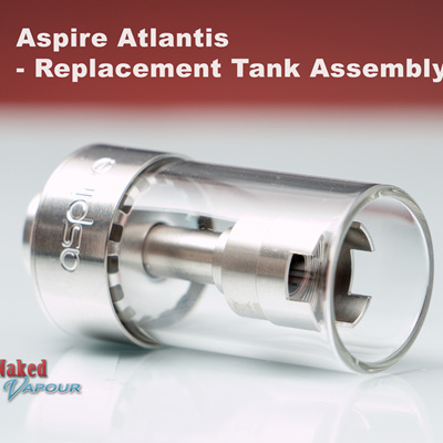 Aspire Atlantis Replacement Tank Assembly